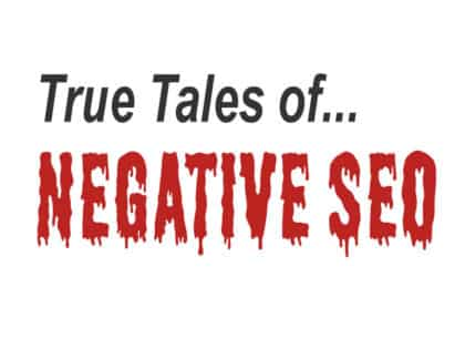 Negative SEO case study - true tales